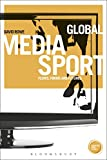 img - for Global Media Sport: Flows, Forms and Futures (Globalizing Sport Studies) book / textbook / text book