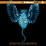 The True Tale of the Monster Billy Dean | David Almond