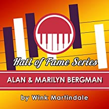 Alan & Marilyn Bergman Radio/TV Program Auteur(s) : Wink Martindale Narrateur(s) : Wink Martindale