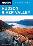 Nikki Goth Itoi Moon Hudson River Valley (Moon Handbooks)