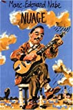 echange, troc Marc-Edouard Nabe - Nuage