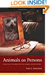 Animals as Persons: Essays on the Abo...