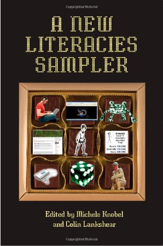 A New Literacies Sampler (New Literacies and Digital...
