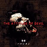 THE ATTITUDE OF DEVIL -INCUBUS-