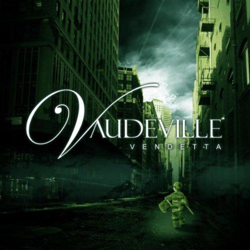 Vaudeville - Vendetta (2012)