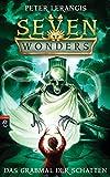 Seven Wonders - Das Grabmal der Schatten: Band 3