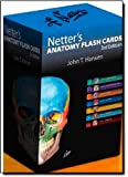 Netter's Anatomy Flash Cards: with Online Student Consult Access, 3e (Netter Basic Science)