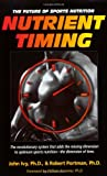 Nutrient Timing: The Future of Sports Nutrition
