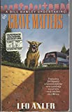 img - for Grave matters: a bill hawley undertaking book / textbook / text book