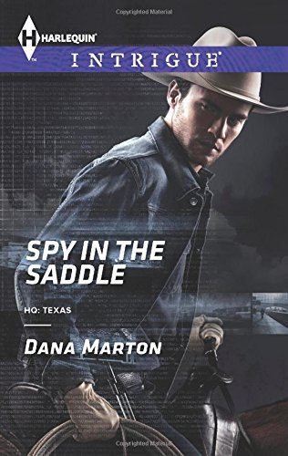 Image of Spy in the Saddle (Harlequin Intrigue\HQ: Texas)