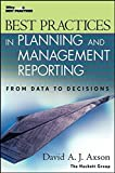 img - for Best Practices in Planning and Management Reporting by David A. J. Axson 1st edition (2003) Hardcover book / textbook / text book