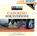 Knack Canoeing for Everyone: A Step-B...