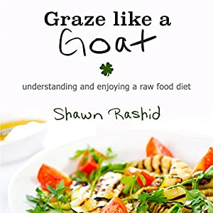 Graze Like a Goat Audiobook