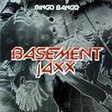 Basement Jaxx Bingo Bango [12