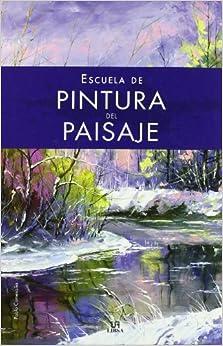 Pintura del paisaje / Landscape Painting (Spanish Edition) (Spanish