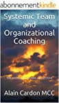 Systemic Team and Organizational Coac...