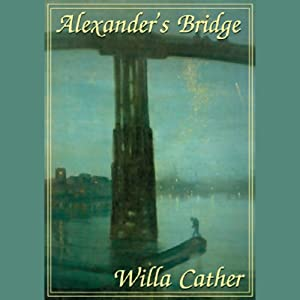 Alexander's Bridge | [Willa Cather]