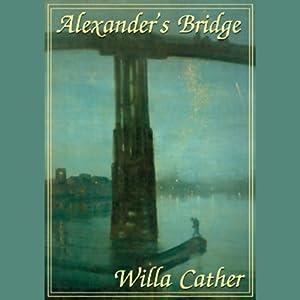 Alexander's Bridge | [Willa Cather]