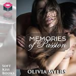 Memories of Passion: Mystery Romance Amnesia Short Stories | Olivia Myers