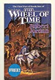 img - for COMPLIMENTARY EDITION CHAPTERS 1 THROUGH 18 OF THE EYE OF THE WORLD: WHICH IS BOOK ONE OF THE WHEEL OF TIME book / textbook / text book