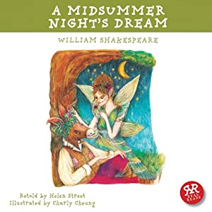 A Midsummer Night's Dream: Shakespeare's Plays Accessible to Children Audiobook