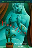 img - for Herotica 6: A New Collection of Women's Erotica (Herotica (Down There Press)) book / textbook / text book