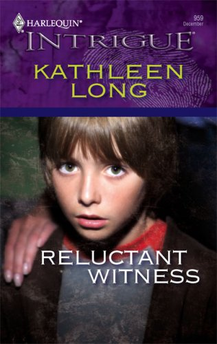 Reluctant Witness (Harlequin Intrigue Series), KATHLEEN LONG