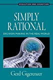 Simply Rational: Decision Making in the Real World