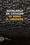 Io sono il Libanese (Einaudi. Stile libero big) (Italian Edition)