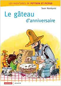 Le gâteau d'anniversaire: Sven Nordqvist: 9782746707122