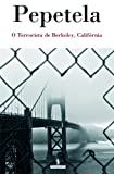 img - for O Terrorista de Berkeley, Calif rnia book / textbook / text book