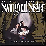 Swing Out Sister It's Better to Travel [VINYL]