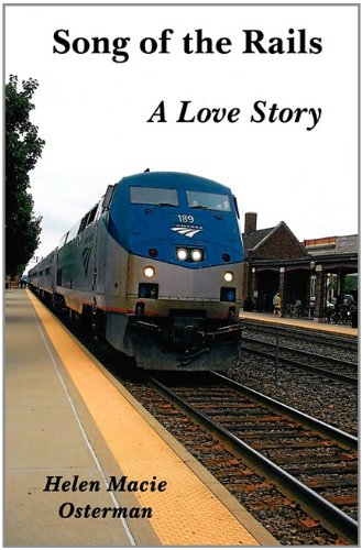 Book: Song of the Rails by Helen Macie Osterman