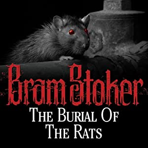 The Burial of the Rats | [Bram Stoker]