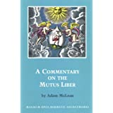 Commentary On Mutus Liberby Mclean
