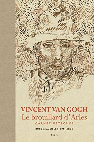 vincent-van-gogh-le-brouillard-darles-carnet-retrouve