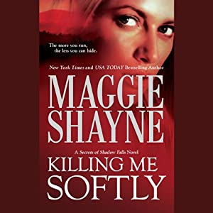 Killing Me Softly | [Maggie Shayne]