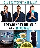 Freakin Fabulous on a Budget