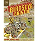 img - for [ Birdseye Bristoe BY Zettwoch, Dan ( Author ) ] { Hardcover } 2012 book / textbook / text book