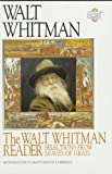 The Walt Whitman Reader: Selections from Leaves of Grass (Literary Classics) (156138268X) by Walt Whitman