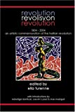 img - for Revolution: Revolisyon = Revolution : 1804-2004, an Artistic Commemoration of the Haitian Revolution book / textbook / text book