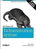 echange, troc Aelen Frisch - Les Bases de l'administration système