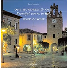 One Hundred & One Beautiful Towns in Italy