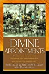 Divine Appointments: Lord, Open My Eyes Today to a Person Who Needs to Know You, and Give Me Your Words to Say.