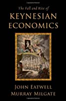The Fall and Rise of Keynesian Economics ebook download