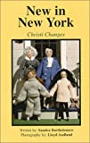 New in New York : Christi Changes (Story House Dolls)