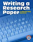 Writing A Research Paper: A Step-by-Step Approach (Sadlier-Oxford Student Guides)