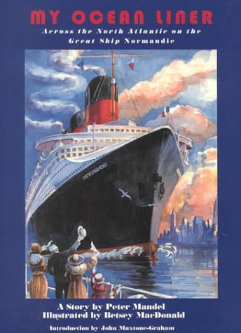 Image for My Ocean Liner: Across the North Atlantic on the Great Ship Normandie