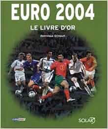 Le livre d 39 or de l 39 euro 2004 dominique grimault livres - 200 euros en livres ...