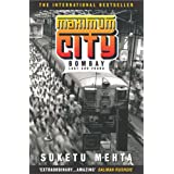 Maximum City: Bombay Lost and Foundby Suketu Mehta